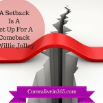 A Setback Is Setup For A Comeback