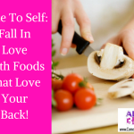 Foods That Love You Back