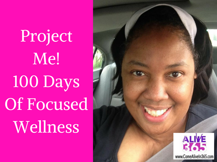 Project Me!100 Days Of FocusedWellness