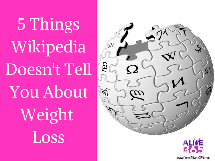 5 Things Wikipedia Doesn't Tell You About Weight Loss